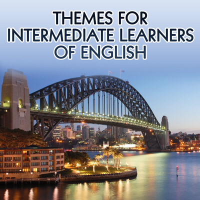 English Language Themes for Learners: Speakers from all over the World – Real Life Language