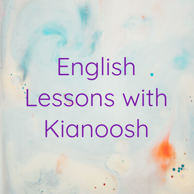 English Lessons with Kianoosh