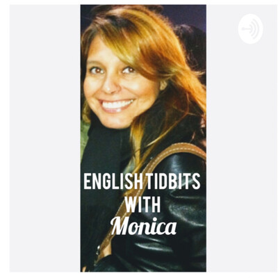English Tidbits with Monica