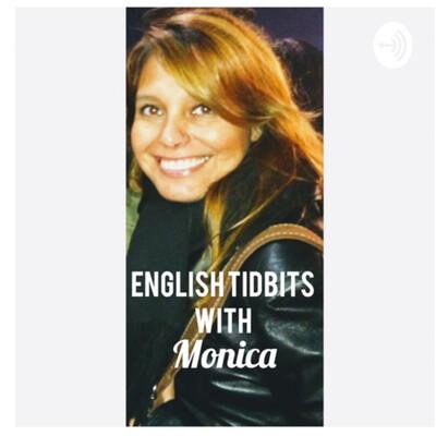English Tidbits with Monica