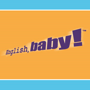 English, baby! Daily Podcasts
