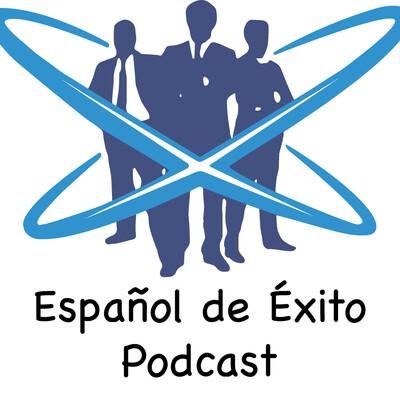 Español de Exito Podcast.