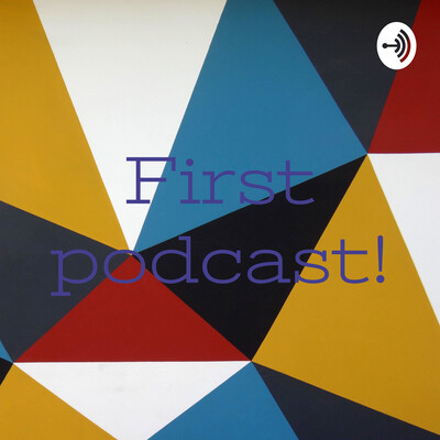 First podcast!