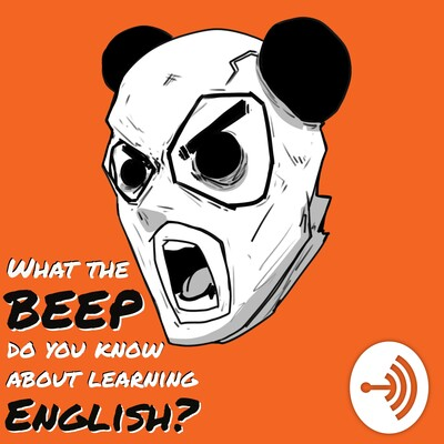 What the 'Beep' do you know about learning English?