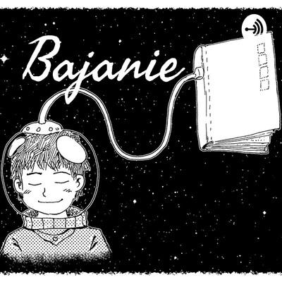 Bajanie