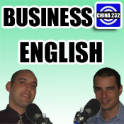 Business English podcasts from china232.com
