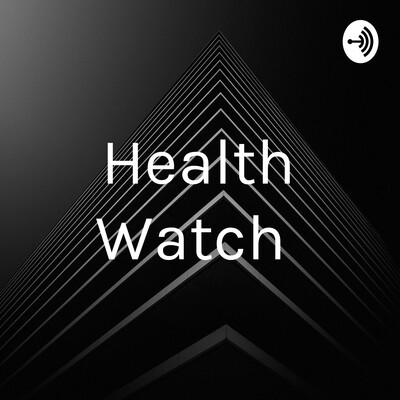 Health Watch and ESL Vocab