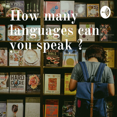 How many languages can you speak ?