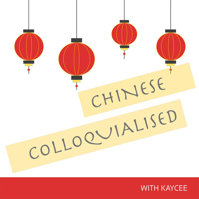 Chinese Colloquialised