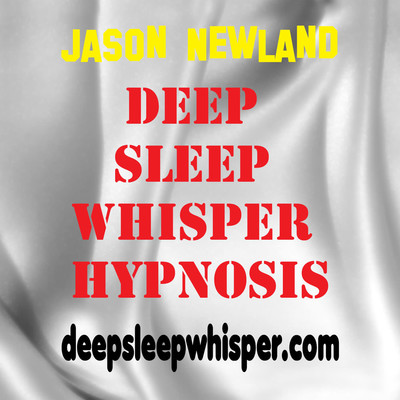 Deep Sleep Whisper Hypnosis