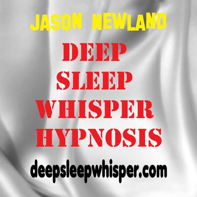 Deep Sleep Whisper Hypnosis