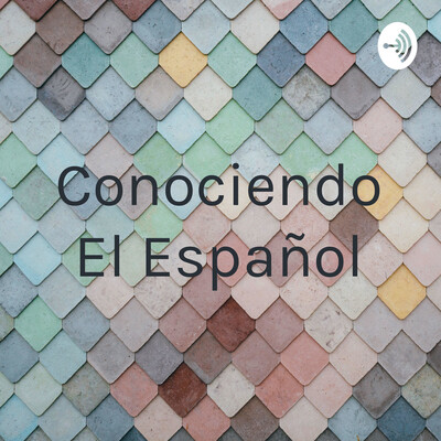 Conociendo El Español