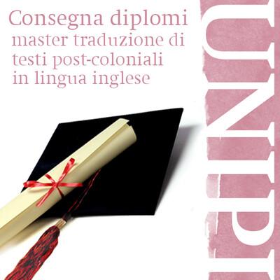 Consegna diplomi Master in Traduzione di testi post-coloniali in lingua inglese