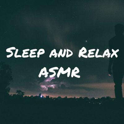 Sleep and Relax ASMR