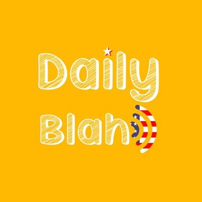 DailyBlah 得意不啦