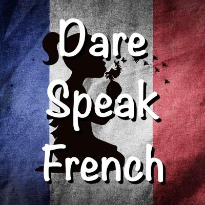 Dare Speak French