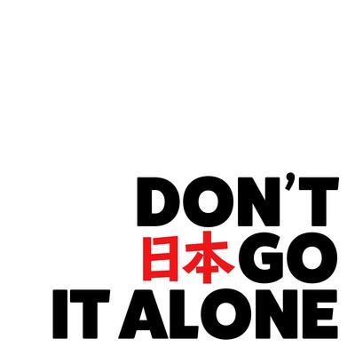 Don't Nihongo It Alone
