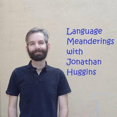 Language Meanderings