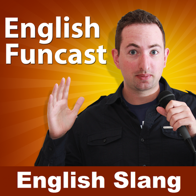 Learn English Slang