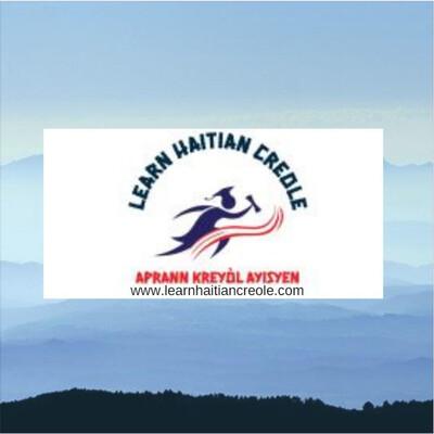 Learn Haitian Creole / Aprann Kreyòl Ayisyen