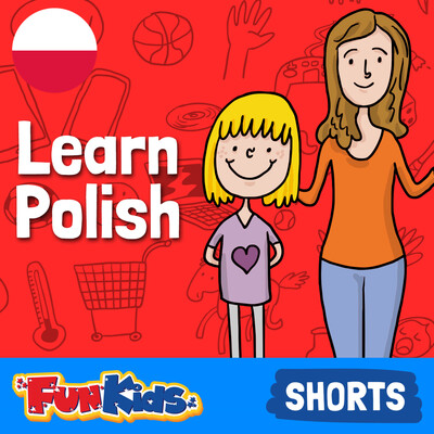Learn Polish: Kids & Beginner's Guide for How to Speak Polish