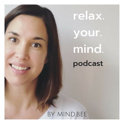 Relax.Your.Mind Podcast