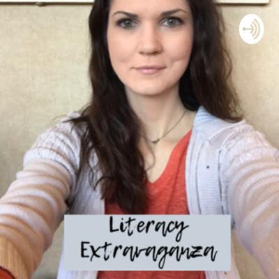 Literacy Extravaganza