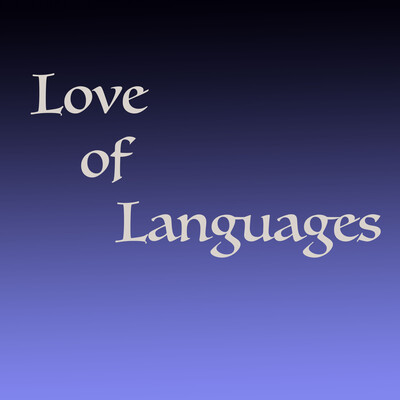 Love of Languages
