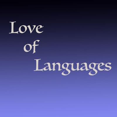 Love of Languages