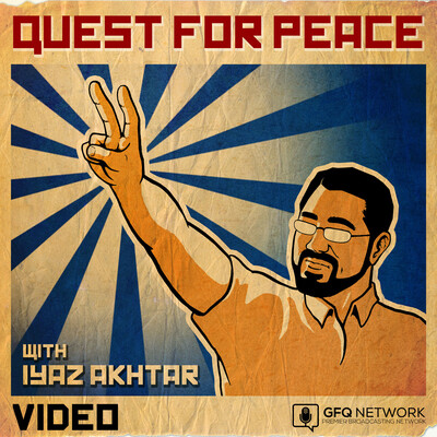 Quest For Peace with Iyaz Akhtar (Video)