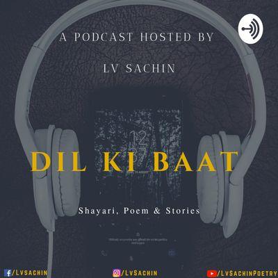 Dil KI Baat - Lv Sachin