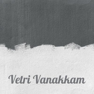 Vetri Vanakkam - Tamil Motivations