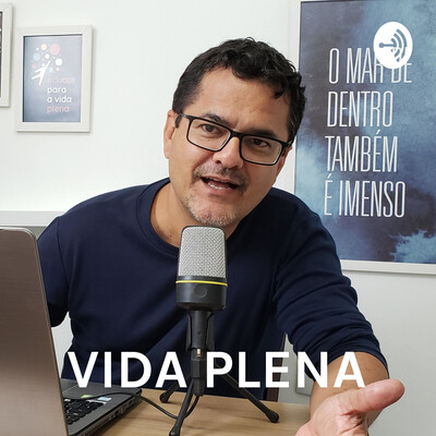VIDA PLENA - EPISÓDIO INAUGURAL