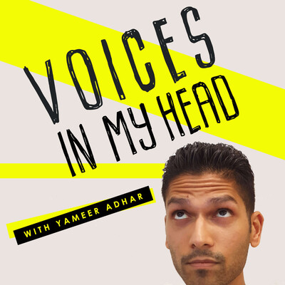 Voices In My Head with Yameer Adhar