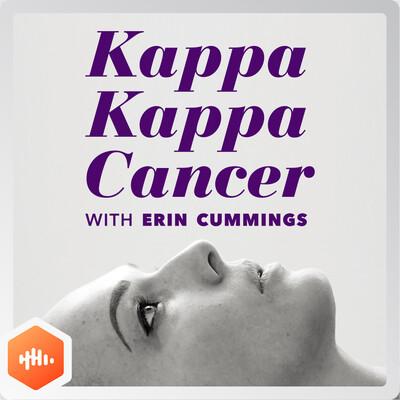 Kappa Kappa Cancer