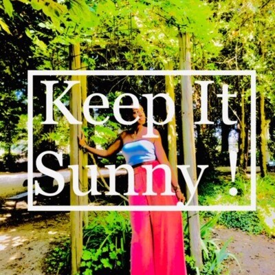 Keep It Sunny !