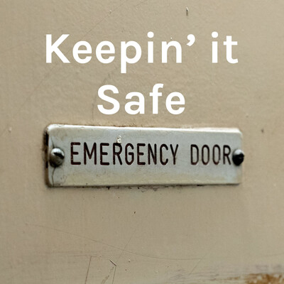 Keepin' it Safe