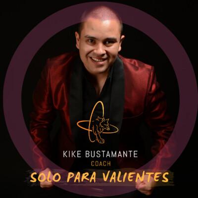 Kike Bustamante Podcast