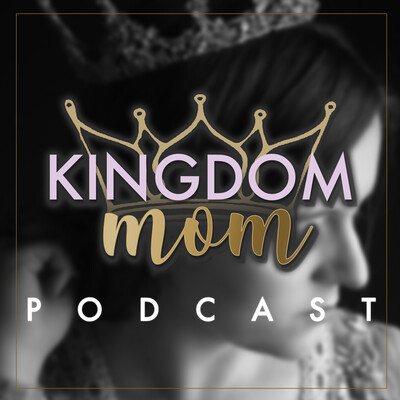 Kingdom Mom