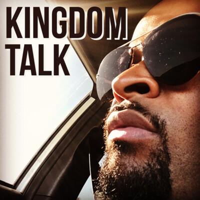 Kingdom Talk