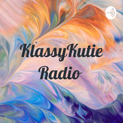 KlassyKutie Radio