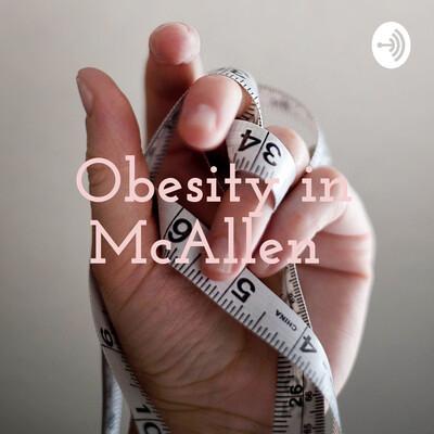 Obesity in McAllen