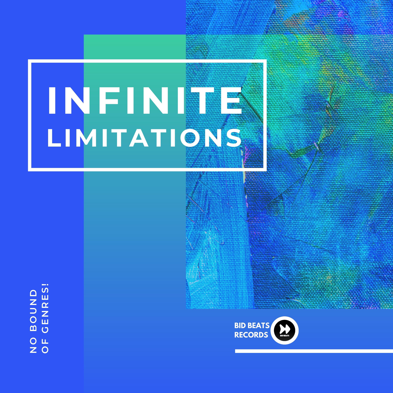 INFINITE LIMITATIONS | BID BEATS RECORDS