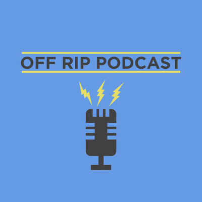Off Rip Podcast