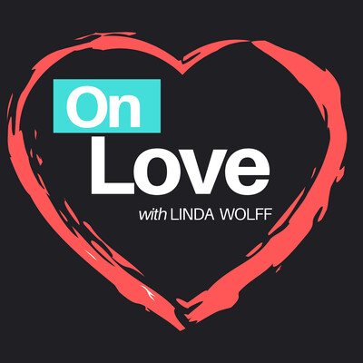 On Love with Linda Wolff