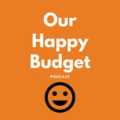 Our Happy Budget