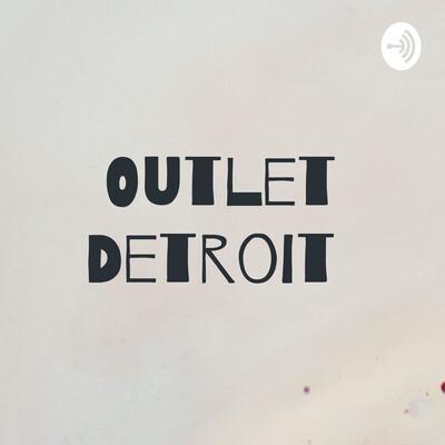 Outlet Detroit