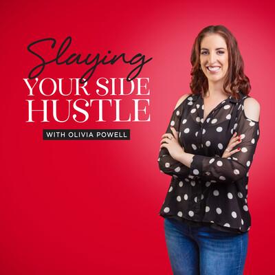 Slaying Your Side Hustle
