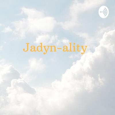 Jadyn-ality