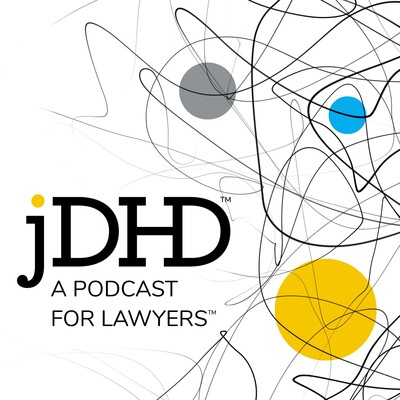 JDHD | A Podcast for Lawyers with ADHD
